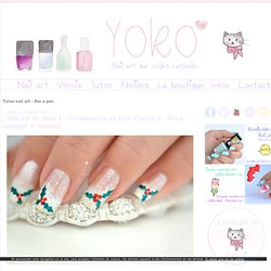 "Tutos nail art - Pas à pas - Nail art de Noël 1… - Nail art - Kit ""In… - France 2 : Nail art… - Nail art - Le blog de Yoko"