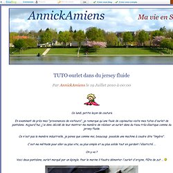 TUTOS OURLETS - AnnickAmiens
