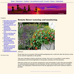 Remote flower watering and monitoring