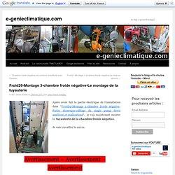 Froid20-Montage 3-chambre froide négative-Le montage de la tuyauterie