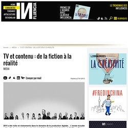 TV et contenu : de la fiction à la réalité