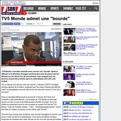 """TV5 Monde admet une """"bourde"""""""