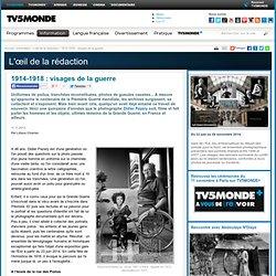 1914-1918 : visages de la guerre