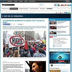 """MONDE : Les étudiants québécois en grève iront """"jusqu'au bout"""""""
