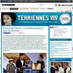 Festival de Cannes : le cinéma (presque) sans les femmes