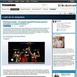 Homosexualité : le monde sportif français peut-il accepter un Jason Collins ?