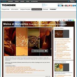 TV5 Monde - Mains et Merveilles