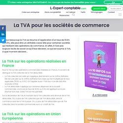 La TVA pour les sociétés de commerce