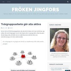 Tvärgruppsarbete gör alla aktiva – Fröken Jingfors