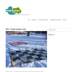 TIPS - Tvätta mattor i snö — Slöjd Håller