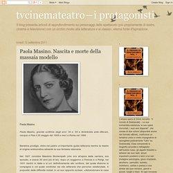tvcinemateatro―i protagonisti: Paola Masino. Nascita e morte della massaia modello