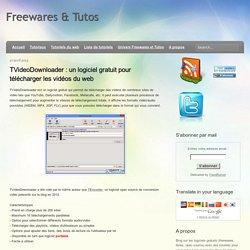 un logiciel gratuit pour télécharger les vidéos du web