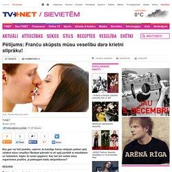 Veselība - Pētījums: Franču skūpsts mūsu veselību dara krietni stiprāku!