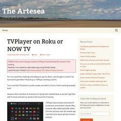 TVPlayer on Roku or NOW TV