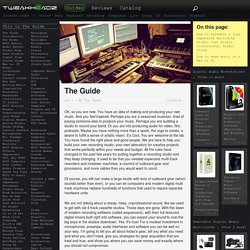 Tweak's Guide to the Home and Project Studio