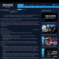 PC Tweaks - Mass Effect Wiki - Mass Effect, Mass Effect 2, Mass Effect 3, walkthroughs and more. - Wikia