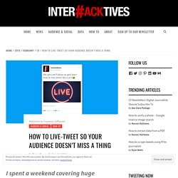 How to live-tweet so your audience doesn't miss a thing - Interhacktives