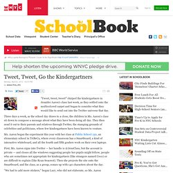 Tweet, Tweet, Go the Kindergartners – SchoolBook