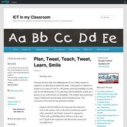 Plan, Tweet, Teach, Tweet, Learn, Smile