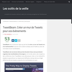 TweetBeam. Créer un mur de Tweets pour vos évènements – Les outils de la veille