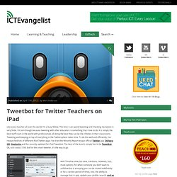 Tweetbot for Twitter Teachers on iPad