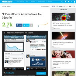 9 TweetDeck Alternatives for Mobile