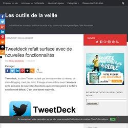 Tweetdeck refait surface avec de nouvelles fonctionnalités