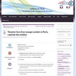 Tweeter lors d'un voyage scolaire à Paris, capitale des médias » Lettres et TICE