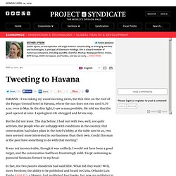 """Tweeting to Havana"" by Esther Dyson"