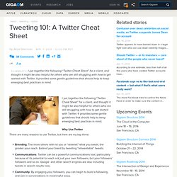 Tweeting 101: A Twitter Cheat Sheet