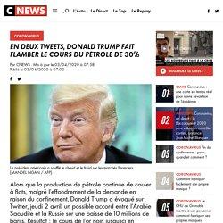 En deux tweets, Donald Trump fait flamber le cours du pétrole de 30%