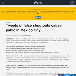 Tweets of false shootouts cause panic in Mexico City