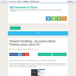 un autre client Twitter pour votre PC