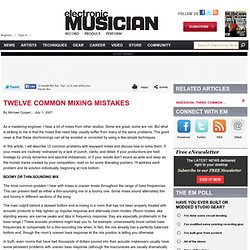 Twelve Common Mixing Mistakes