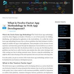 What is Twelve Factor App Methodology In Web App Development?