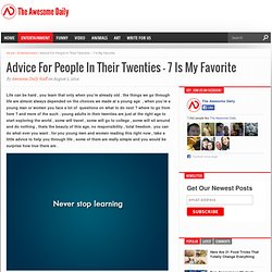 Advice For People In Their Twenties - 7 Is My Favorite