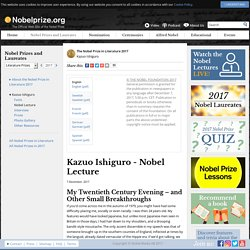 Kazuo Ishiguro - Nobel Lecture: My Twentieth Century Evening – and Other Small Breakthroughs