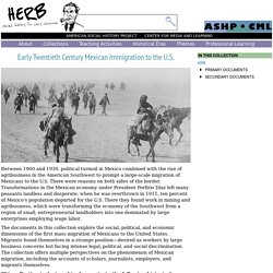 Early Twentieth Century Mexican Immigration to the U.S. · HERB: Resources for Teachers