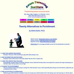 Twenty Alternatives to Punishment by Aletha Solter, Ph.D.