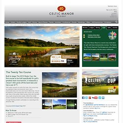 The Twenty Ten Course - Golf in Wales, The Celtic Manor Resort, UK