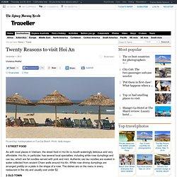 Twenty Reasons to visit Hoi An