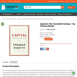 Capital In The Twentyfirst Century - By: Thomas Piketty