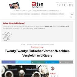 TwentyTwenty: Einfacher Vorher-/Nachher-Vergleich mit jQuery