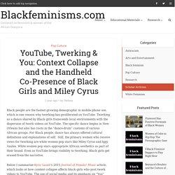 Batty-Werk: YouTube and Black Girls Twerking as Personal Vlogging