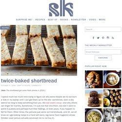 twice-baked shortbread