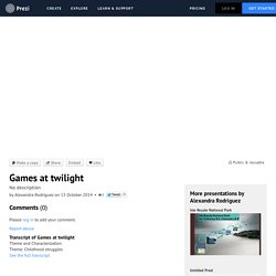 Games at twilight by Alexandra Rodriguez on Prezi