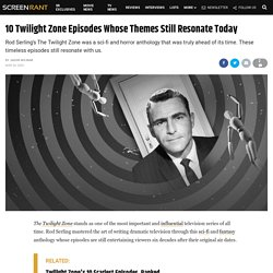 10 Twilight Zone Episodes Whose Themes Still Resonate Today