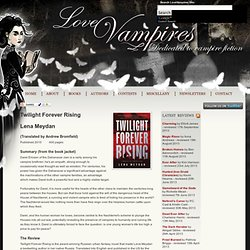 Twilight Forever Rising by Lena Meydan : Book Review
