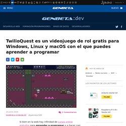 TwilioQuest es un videojuego de rol gratis para Windows, Linux y macOS con el que puedes aprender a programar