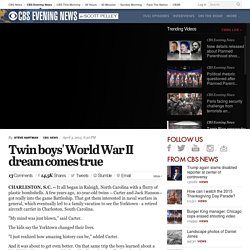 Twin boys' World War II dream comes true